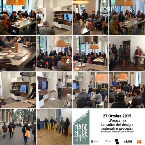 """""""The roots of design, materials and processes""""_MakeMore2015 Workshop"""